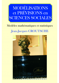 MODELISATIONS ET PREVISIONS EN SCIENCES SOCIALES