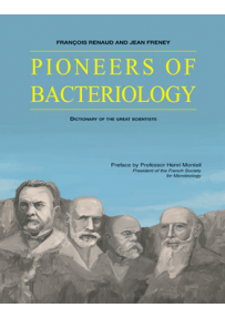 DICTIONARY OF THE FOREFATHERS OF BACTERIOLOGY