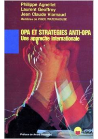 OPA ET STRATEGIES ANTI-OPA, une approche internationale