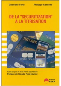 "DE LA ""SECURITIZATION"" À LA TITRISATION"