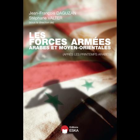 Les forces armées arabes et moyen-orientales (après les printemps arabes)