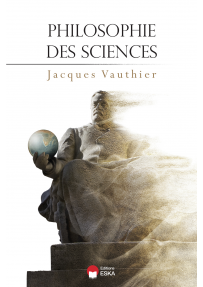 Philosophie des sciences, pasr Jacques VAUTHIER