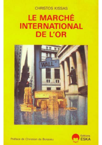 LE MARCHÉ INTERNATIONAL DE L'OR