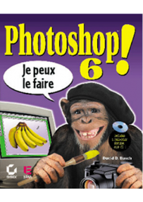 PHOTOSHOP 6 - Je peux le faire!