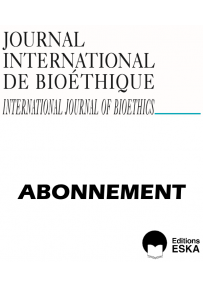 Subscription Journal International de Bioéthique PRINT AND DIGITAL (PDF) VERSIONS