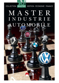 Master Industrie Automobile : Les perspectives de l'Industrie Automobile Européenne, par Pierre Bardelli