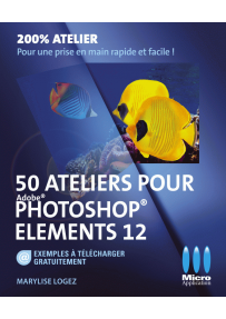 50 Ateliers pour Photoshop Elements 12