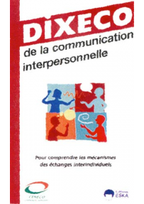 DIXECO de la communication interpersonnelle