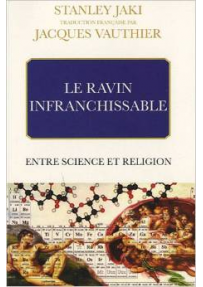 LE RAVIN INFRANCHISSABLE ENTRE SCIENCE ET RELIGION