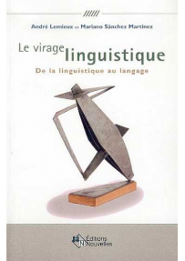 Le virage linguistique