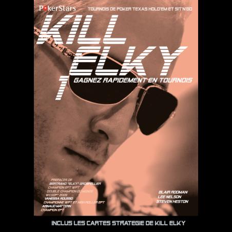 Kill Elky 1 - Gagnez rapidement en tournois
