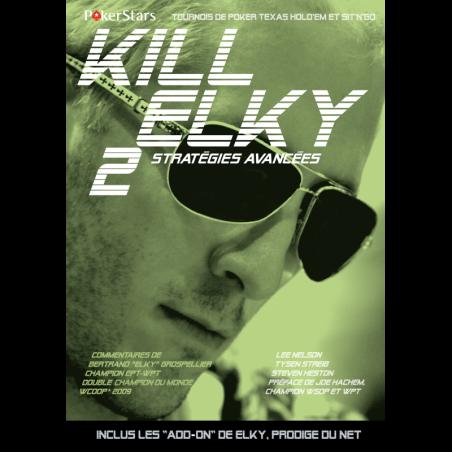 Kill Elky 2 - Stratégies avancées
