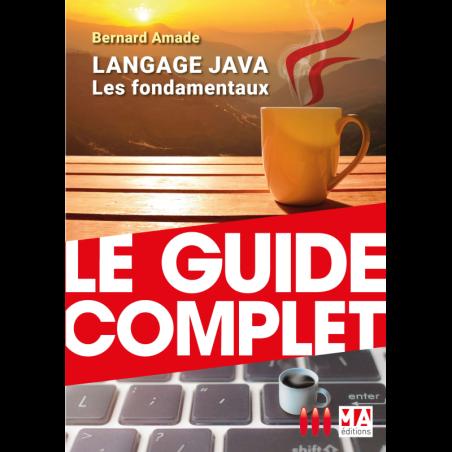 Langage Java : Les fondamentaux
