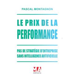 Le prix de la performance (Version E-pub)