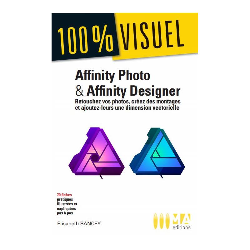Affinity photo et Affinity designer 100% affaires