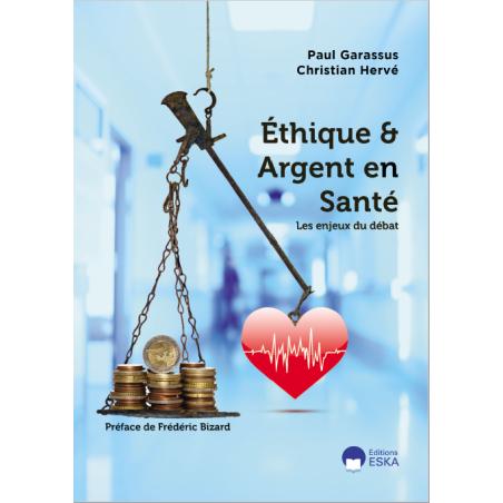 Ethique et Argent en Santé