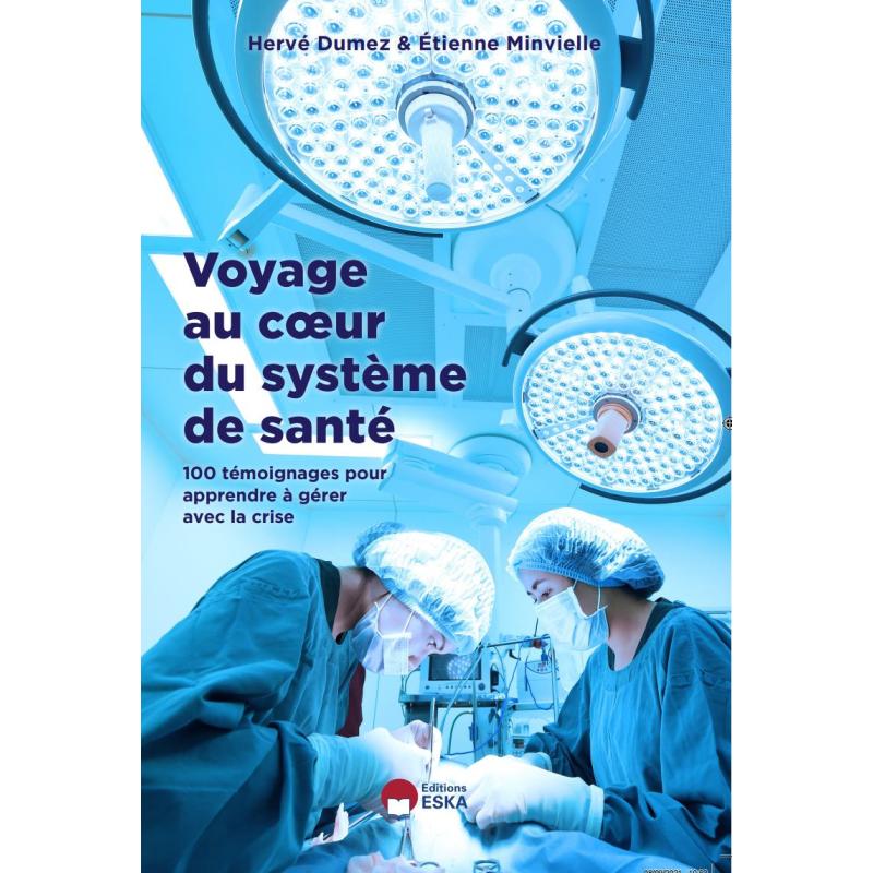 Voyage au coeur du système de santé
