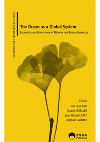 THE OCEAN AS A GLOBAL SYSTEM: ECONOMICS AND GOVERNANCE OF FISHER