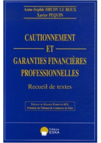 L'ESSENTIEL DU CAUTIONNEMENT