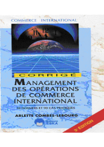 MANAGEMENT DES OPERATIONS DE COMMERCE INTERNATIONAL CORRIGES – 3