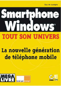 Smartphone Windows - Tout son univers
