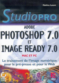PHOTOSHOP 7.0 et IMAGE READY 7.0