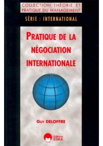 PRATIQUE DE LA NÉGOCIATION INTERNATIONALE - Série : internationa