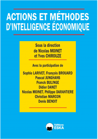ACTIONS ET METHODES D'INTELLIGENCE ECONOMIQUE