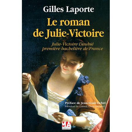 Le Roman de Julie Victoire