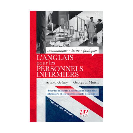 L'Anglais pour les Personnels Infirmiers