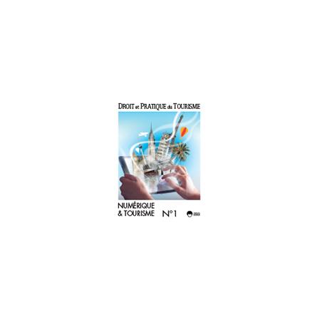 DP2016100 Consulter le Numéro 2 : Numérique et tourisme