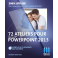 72 ateliers pour PowerPoint 2013