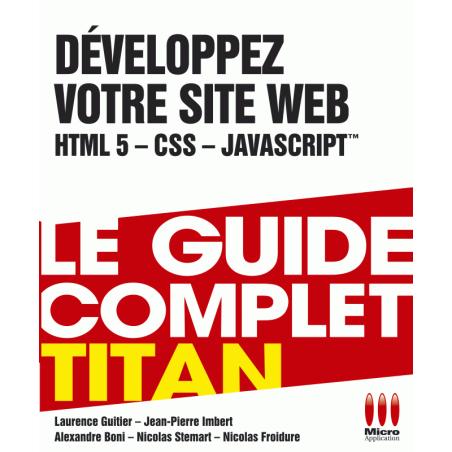 Développez votre site web (HTML 5, CSS, JavaScript)