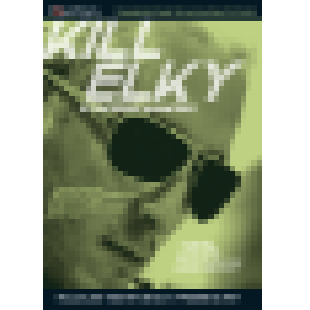 Kill Elky - Stratégie avancées