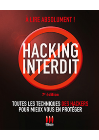 Hacking interdit - 7e édition