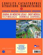 Conflits, Catastrophes, Situations humanitaires Une série du Journal de médecine légale